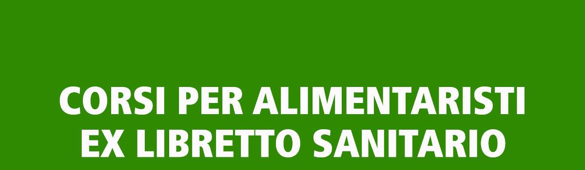 ALIMENTARISTI (Ex Libretto Sanitario)